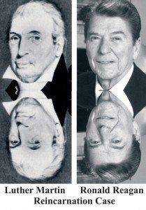Reincarnation Case Study Luther Martin Ronald Reagan Reincarnation