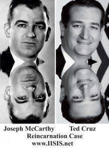 Reincarnation Case Study Ted Cruz Joe McCarthy Reincarnation Case IISIS